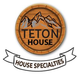 Teton House Menu - House Specialties